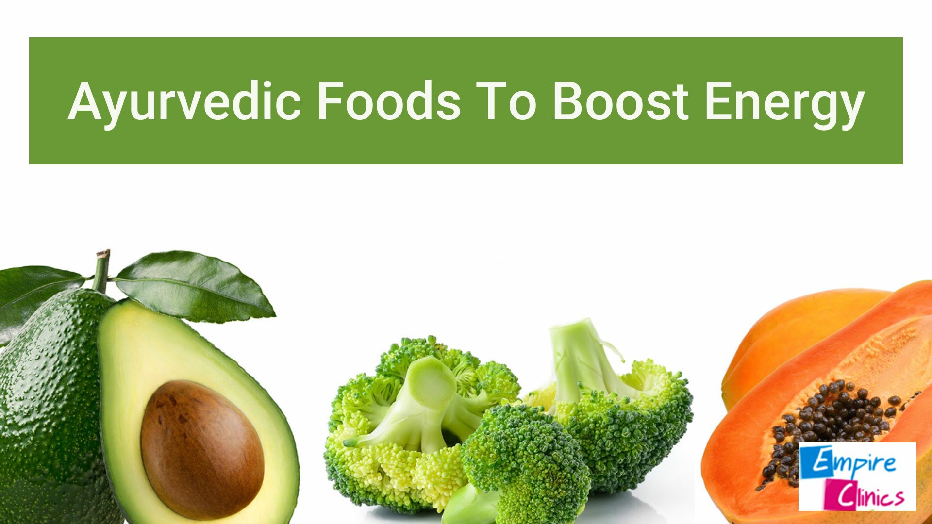 Ayurvedic Foods To Boost Energy