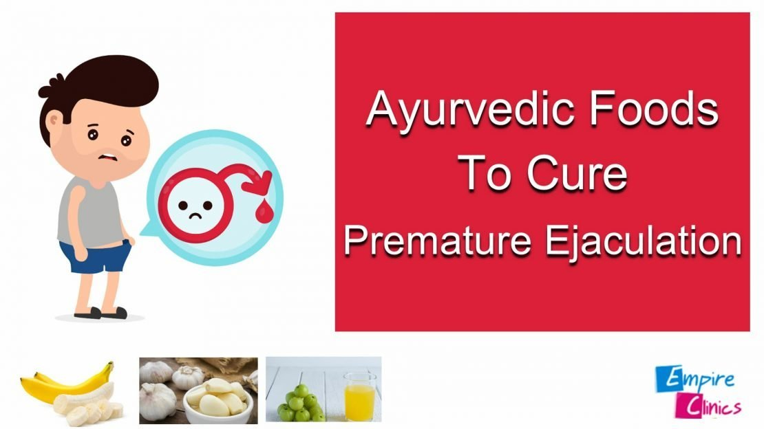 Ayurveda treatment for premature ejaculation