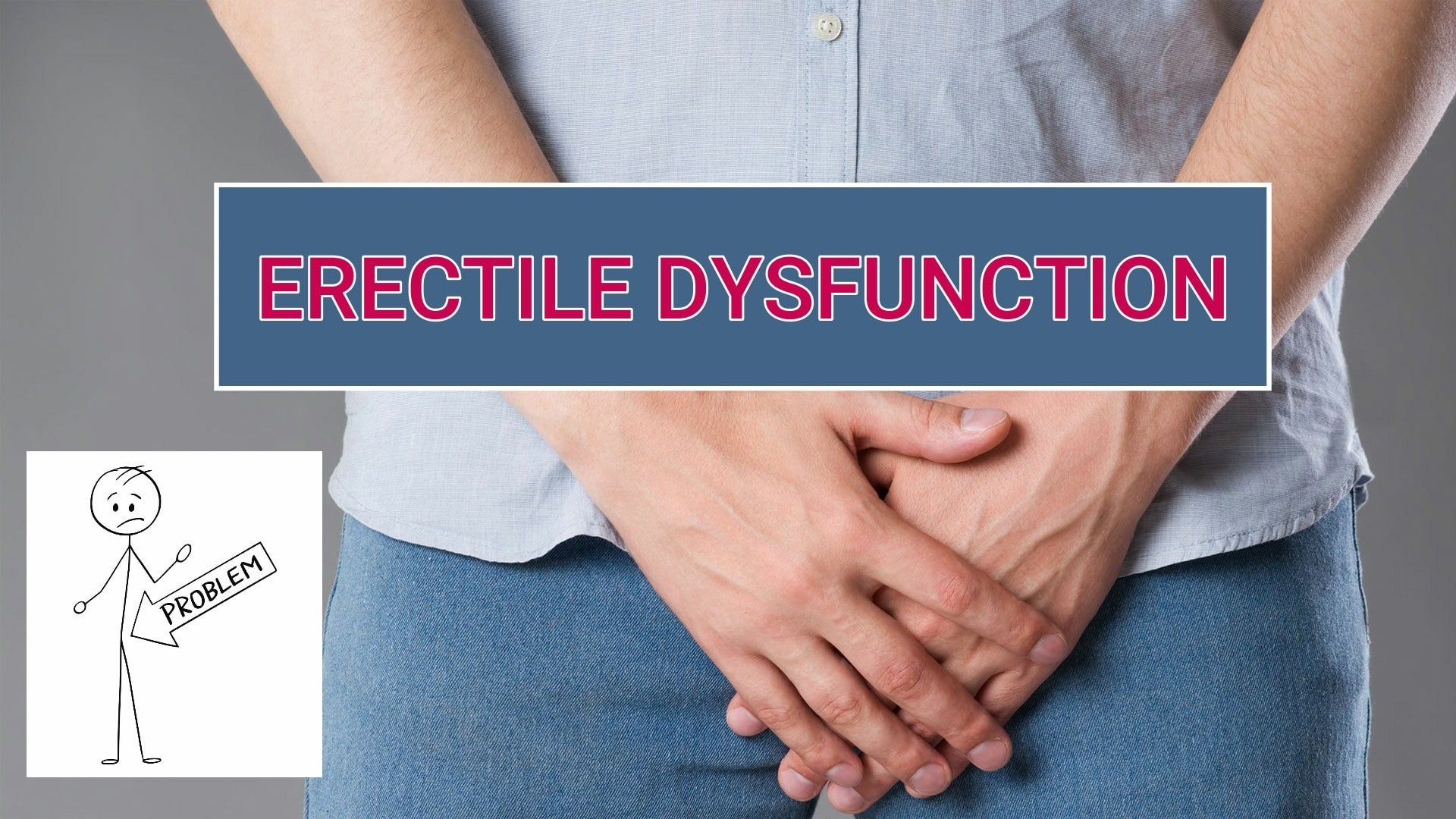 Let's Get a Better Hand at Curing Erectile Dysfunction