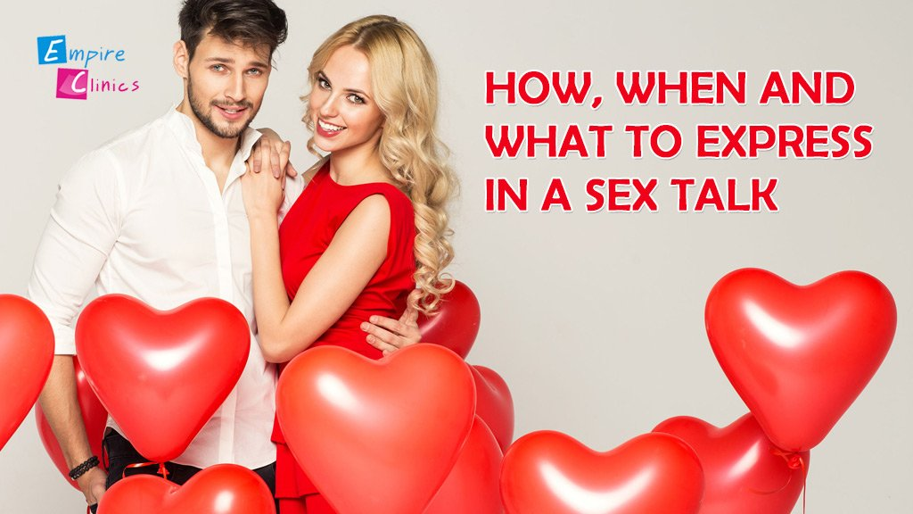 How, When and What to Express in a Sex Talk