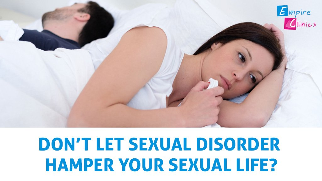 Don't let sexual disorder Hamper your Sex life