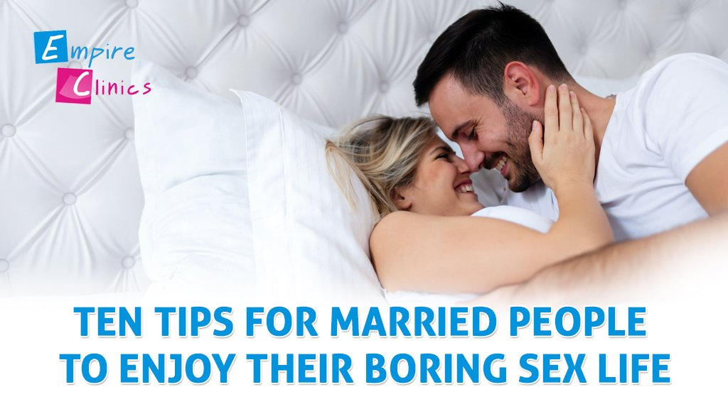 Ten tips for married people to enjoy their boring sex life