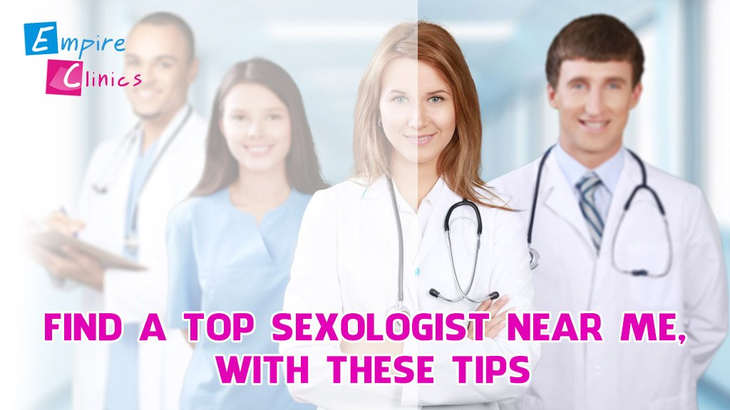 find-a-top-sexologist-near-me-with-these-tips